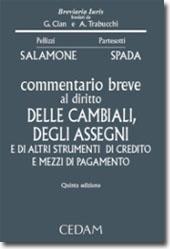 Commentario breve al diritto delle cambiali, degli assegni e di altri strumenti di credito e mezzi di pagamento