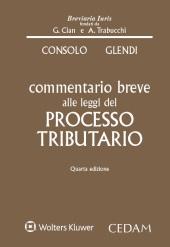 Commentario breve alle leggi del processo tributario