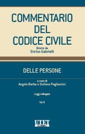 Commentario del Codice Civile Utet - Modulo Delle Persone - Vol. II 2019 Commento protezione dei dati personali (c.d. GDPR) e Consenso informato.