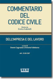 Commentario del Codice Civile diretto da Enrico Gabrielli <br> Dell'impresa e del lavoro - Vol. III: artt. 2118-2187
