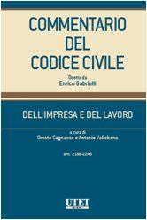 Commentario del Codice Civile diretto da Enrico Gabrielli <br> Dell'impresa e del lavoro - Vol. IV: Artt. 2188-2246 e normativa complementare