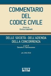 Commentario del Codice Civile diretto da Enrico Gabrielli <br> Della Società - Dell'Azienda - Della Concorrenza - Vol. III (Artt.2452-2510)