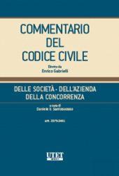 Commentario del Codice Civile diretto da Enrico Gabrielli <br> Della Società - Dell'Azienda - Della Concorrenza - Vol. II (Artt. 2379 - 2451)