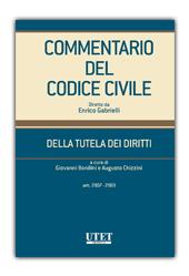 Commentario del Codice Civile diretto da Enrico Gabrielli <br> Della tutela dei diritti (Artt 2907 - 2969)