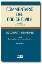 Commentario del Codice civile diretto da Enrico Gabrielli <br> Dei Contratti in generale - Vol. III: artt. 1387-1424 c.c.