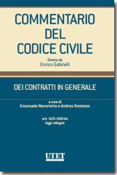 Commentario del Codice civile diretto da Enrico Gabrielli <br> Dei Contratti in generale - Vol. IV: Artt. 1425-1469 bis e leggi collegate