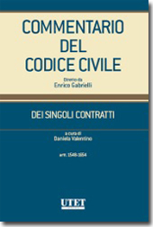 Commentario del Codice civile diretto da Enrico Gabrielli <br> Dei Singoli Contratti - Vol. I, Tomo II: Artt. 1548-1654 c.c