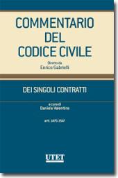 Commentario del Codice civile diretto da Enrico Gabrielli <br> Dei Singoli Contratti - Vol. I, Tomo I: Artt. 1470-1547 c.c.