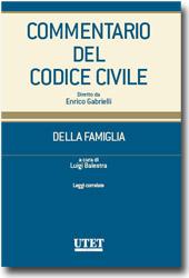 Commentario del Codice civile diretto da Enrico Gabrielli <br> Della Famiglia - Vol. IV: Leggi collegate
