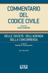 Commentario del Codice civile diretto da Enrico Gabrielli <br> Della Società - Dell'Azienda -  Della Concorrenza - Vol. IV (Artt. 2511-2574)