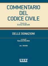 Commentario del Codice civile diretto da Enrico Gabrielli <br> Delle Donazioni (Artt. 769-809)