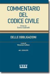 Commentario del Codice civile diretto da Enrico Gabrielli <br> Delle Obbligazioni - Vol. II: Artt. 1218-1276