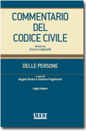 Commentario del Codice civile diretto da Enrico Gabrielli <br> Delle Persone - Vol. III: Leggi collegate