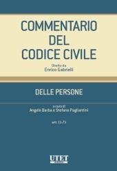 Commentario del Codice civile diretto da Enrico Gabrielli <br> Delle Persone - Vol. II (artt. 11-73)