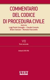 Commentario del Codice di Procedura Civile - Vol. VII - Tomo II (Artt. 670-705 c.p.c)