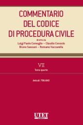 Commentario del Codice di Procedura Civile - Vol. VII - Tomo IV (Artt. 796-840 c.p.c.)