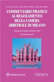 Commentario pratico al Regolamento della Camera Arbitrale di Milano