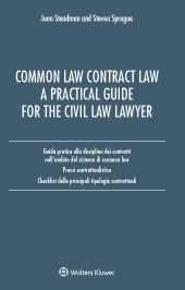 Common Law Contract Law. A Practical Guide For The Civil Law Lawyer