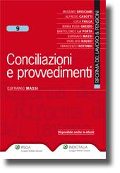 Conciliazioni e provvedimenti