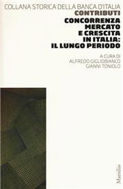 Concorrenza, mercato e crescita in Italia: il lungo periodo