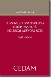 Consenso,consapevolezza,responsabilita' nei social network sites