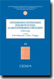 Contrabbando e contraffazione di sigarette in Italia : le azioni di repressione e prevenzione