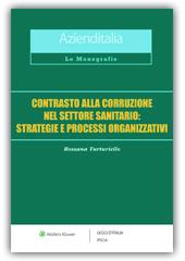 Contrasto alla corruzione nel settore sanitario: strategie e processi organizzativi