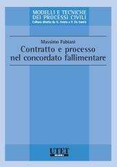 Contratto e processo nel concordato fallimentare
