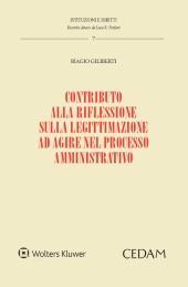 Contributo alla riflessione sulla legittimazione ad agire nel processo amministrativo