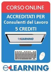 Corsi online accreditati per Consulenti del lavoro (5 crediti)
