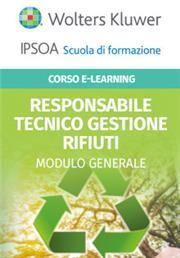 Corso Online Responsabile Tecnico Gestione Rifiuti - Modulo Generale (contenutigenerali, trasversali a tutte le specializzazioni)