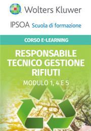 Corso Online Responsabile Tecnico Gestione Rifiuti - Modulo per categorie 1, 4 e 5: raccolta e trasporto rifiuti