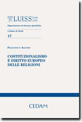 Costituzionalismo e diritto europeo delle religioni