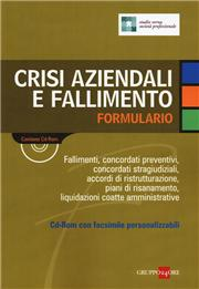 Crisi aziendali e fallimento. Formulario. Con CD-ROM
