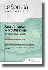 Crisi d'impresa e ristrutturazioni: percorsi tra Banca e Mercato
