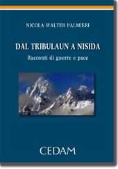 Dal Tribulaun a Nisida.Racconti di guerre e pace