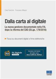Dalla carta al digitale. La nuova gestione documentale nella P.A. dopo la riforma del CAD (D.Lgs. 179/2016)