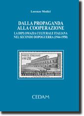 Dalla propaganda alla cooperazione