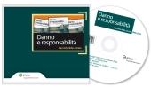 Danno e responsabilità - Raccolta delle annate (1996 - 2016)