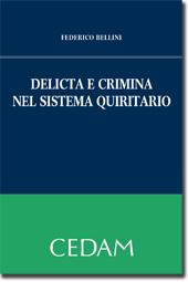 Delicta e crimina nel sistema giudiziario