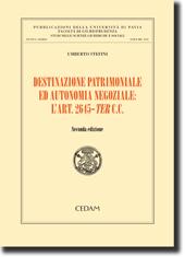 Destinazione patrimoniale ed autonomia negoziale: l'art 2645-ter c.c.