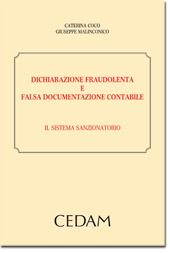 Dichiarazione fraudolenta e falsa documentazione contabile. Il sistema sanzionatorio