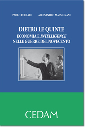 Dietro le quinte - Economia e Intelligence  nelle guerre del Novecento