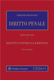 Diritto Penale - Parte speciale - Vol. I: Delitti contro la persona