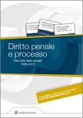 Diritto Penale e Processo - Raccolta delle annate (1995 - 2016)