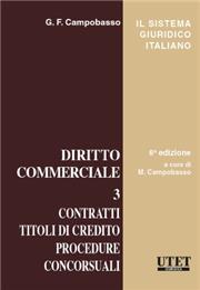 Diritto commerciale - Vol III.: contratti, titoli di credito, procedure concorsuali