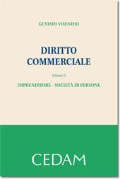 Diritto commerciale. Vol. II: Imprenditore - Società di persone