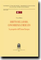 Diritto del lavoro,concorrenza e mercato