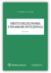 Diritto dell'economia e dinamiche istituzionali