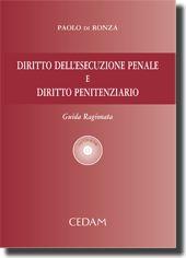 Diritto dell'esecuzione penale e diritto penitenziario.